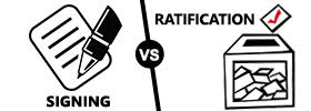 Signing vs Ratification