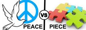 Peace vs Piece