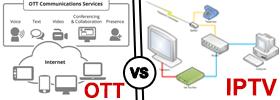 OTT vs IPTV