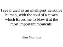 jim morrison, quotes, sayings, about yourself, intelligent